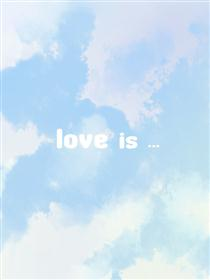 is love...